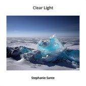 Clear Light by Stephanie Sante