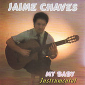My Baby (Instrumental) by Jaime Chaves