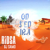 On s'en ira - Single de Ridsa