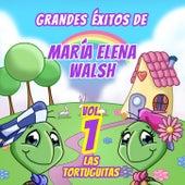 Grandes Éxitos De María Elena Walsh (Vol. 1) de Las Tortuguitas