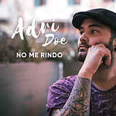 No me rindo by Adri Doe