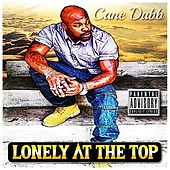 Lonely at the Top de Cane Dubb