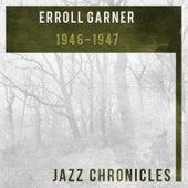 1946-1947 by Erroll Garner