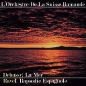 Debussy: La Mer - Ravel: Rapsodie Espagnole de Ernest Ansermet