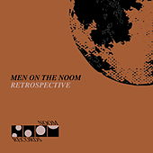 Men on the Noom (Retrospective) von Various Artists