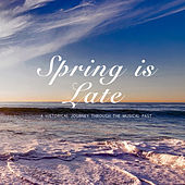 Spring is Late von Jeri Southern
