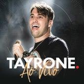 Tayrone: Ao Vivo 2018 by Tayrone Cigano