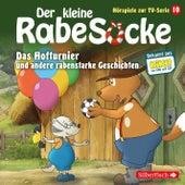Hörspiele zur TV Serie 10: Das Hofturnier, Die Waldprüfung, Bruder-Alarm! von Der Kleine Rabe Socke