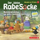 Hörspiele zur TV Serie 11: Meisterdetektive, Der Pechvolgel, Frau Dachs hat Geburtstag von Der Kleine Rabe Socke