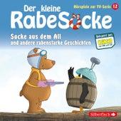 Hörspiele zur TV Serie 12: Socke aus dem All, Der Hypnotiseur, Streithähne von Der Kleine Rabe Socke