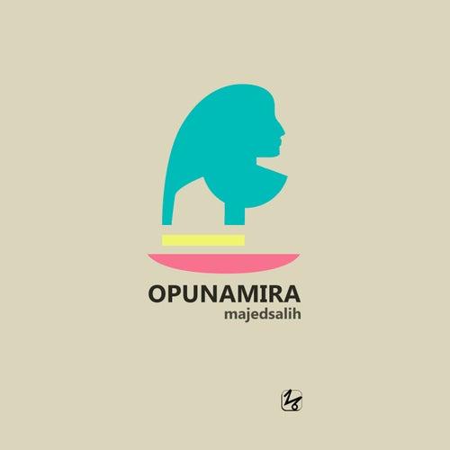 Opunamira by Majed Salih