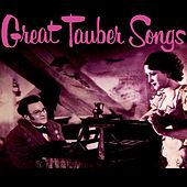 Great Tauber Songs by Richard Tauber