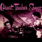 Great Tauber Songs von Richard Tauber