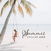 Summer Chilled Jazz von Peaceful Piano