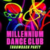 Millennium Dance Club Throwback Party de Various Artists
