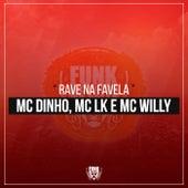 Rave na Favela by MC Dinho