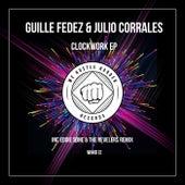 Clockwork EP von Julio Corrales Guille Fedez