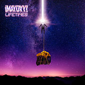 Lifetimes by ¡Mayday!
