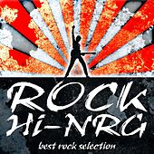 Rock Hi-Nrg (Best Rock Selection) by Various Artists