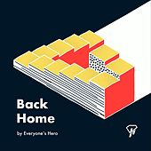 Back Home de Everyone's Hero