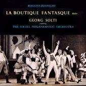 Rossini & Respighi: La Boutique Fantasque de Georg Solti