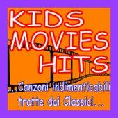Kids Movies Hits (Canzoni indimenticabili tratte dai Classici...) von Giada Monteleone Fabio Cobelli