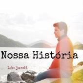 Nossa História de Léo Jundi
