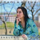 Ensueño de Paola Arena