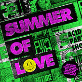 Summer of Love - Old Skool Acid House, Rave & Balearic Mix by Paul Oakenfold, Colin Hudd & Nancy Noise by Various Artists