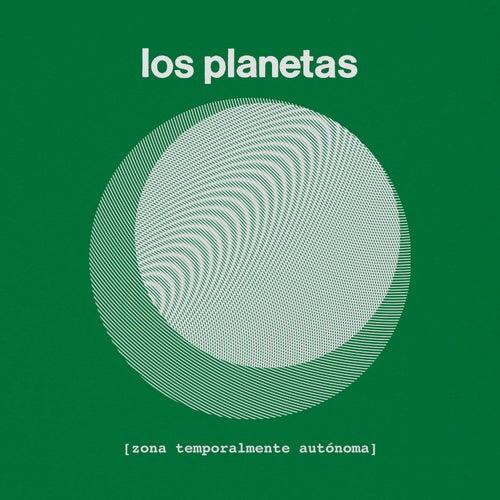 Zona Temporalmente Autonoma (Edición Especial) de Los Planetas