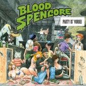 Party is' vorbei de Blood Spencore
