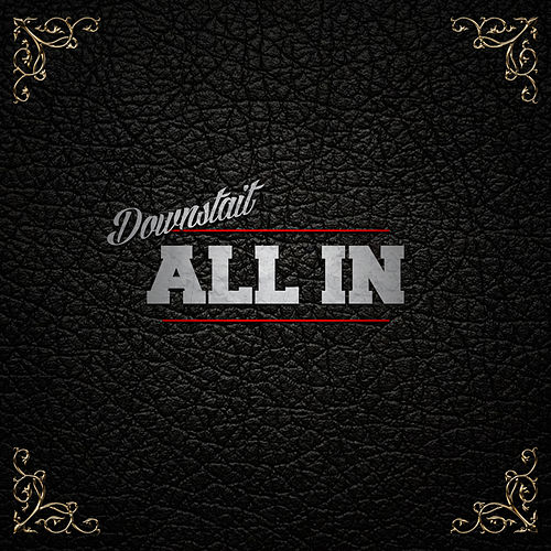 All In by Downstait