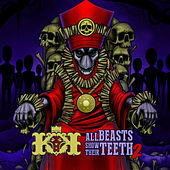 All Beasts Show Their Teeth 2 by Kingdom Kome