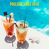 Poolside Vibes 2018 von Various Artists