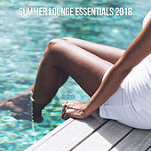 Summer Lounge Essentials 2018 von Various Artists