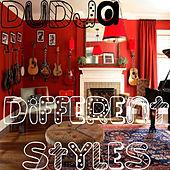 Different Styles by Dudja (Dude Soldier)