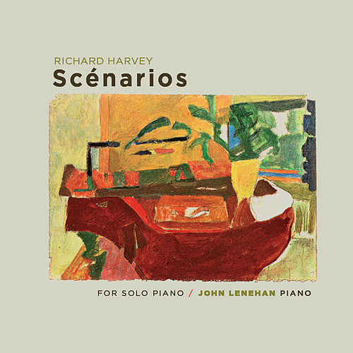 Harvey: Scénarios for Solo Piano by John Lenehan