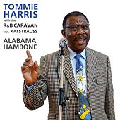 Alabama Hambone (feat. Kai Strauss) by Tommie Harris