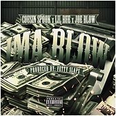 Ima Blow (feat. Joe Blow & Lil Rue) by Cousin Spook