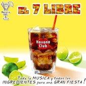 El 7 Libre de Various Artists