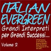 Italian evergreen grandi interpreti per grandi successi... vol. 2 (29 settembre, io mi fermo qui, quando quando, bella da morire, una ragione di più, nel sole...) de Various Artists