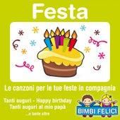 Festa-tanti auguri (Le canzoni per le tue feste in compagnia) von Various Artists