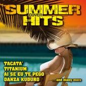Summer Cover Hits (Tacatà, Titanium, Ai Se Eu Te Pego, Danza Kuduro) by Various Artists