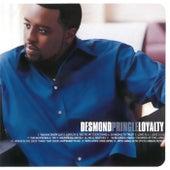 Loyalty by Desmond Pringle