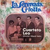 La Serenata Criolla de Cuarteto Leo