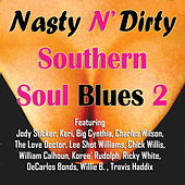 Nasty n' Dirty Southern Soul Blues 2 by Various Artists