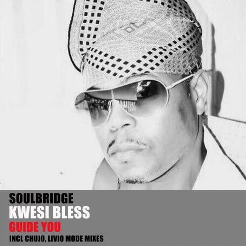 Guide You, Pt. 1 (feat. Kwesi Bless) de Soul Bridge