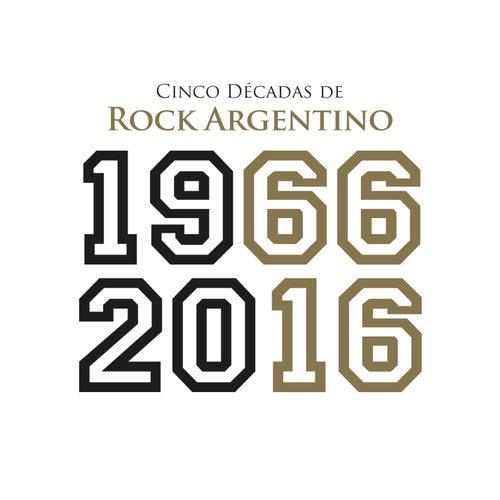 Cinco Décadas de Rock Argentino: 1966 - 2016 de Various Artists
