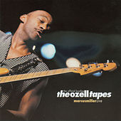 The Ozell Tapes: The Official Bootleg by Marcus Miller