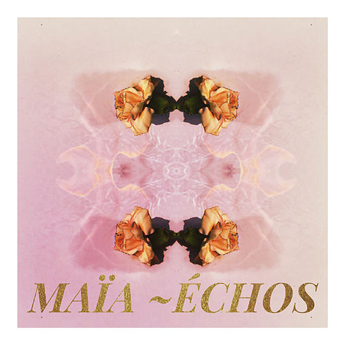 Échos (Instrumental) by Maïa